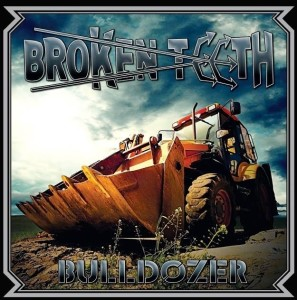 0A - Broken Teeth - Bulldozer album cover