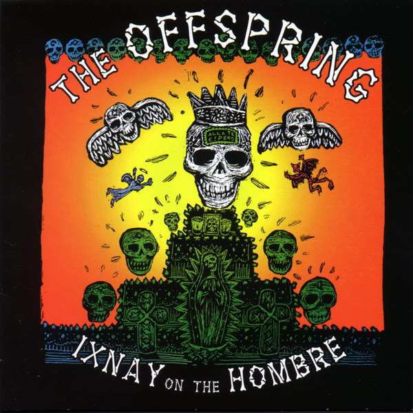 ixnay-on-the-hombre-by-the-offspring
